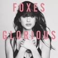 Foxes - Glorious (LP)